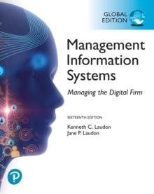 (MyLab) Management Information Systems:Manangeing the Digitalfirm, Global Editon 16