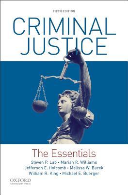 Criminal Justice: The Essentials